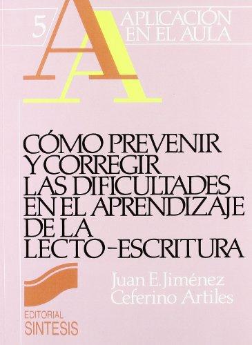 Como Prevenir y Corregir Dificultades Lecto-Escrit (Paperback): Ceferino Artiles, Juan