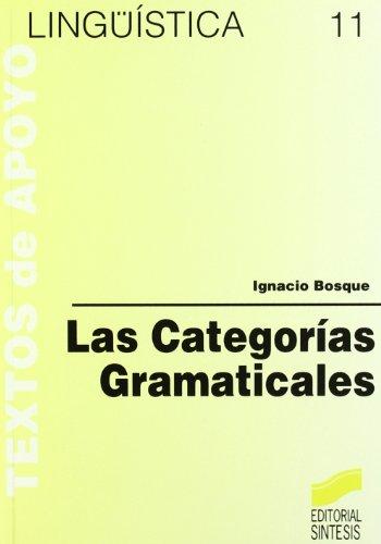 9788477380757: Las Categorias Gramaticales (Spanish Edition)