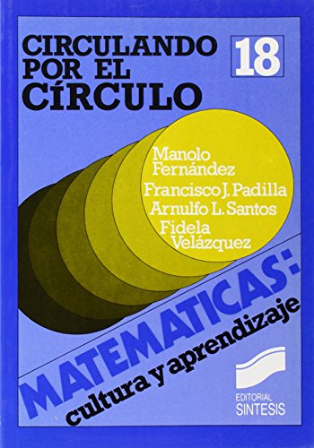 9788477380832: Circunferencia y círculo (Matemáticas, cultura y aprendizaje)