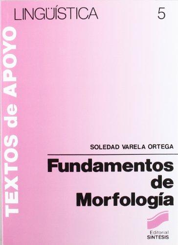 9788477380900: Fundamentos de Morfologia (Colección Lingüística) (Spanish Edition)