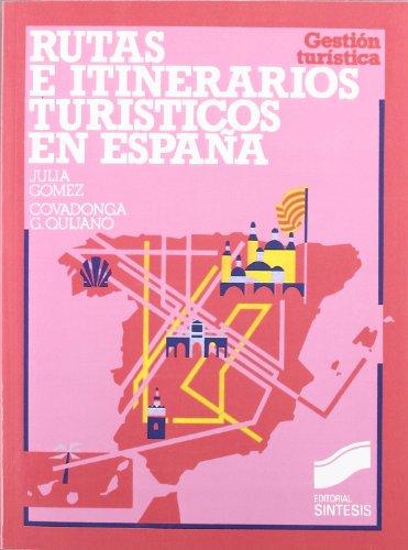 9788477380986: Rutas E Itinerarios Turisticos en Espana (Spanish Edition)