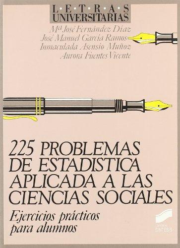 9788477381020: 225 Problemas de Estadistica Aplicada a Cienc Soc (Spanish Edition)