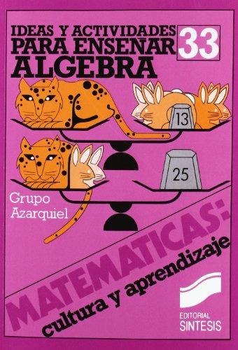 9788477381150: Ideas y recursos para el aprendizaje del álgebra (Matemáticas, cultura y aprendizaje)