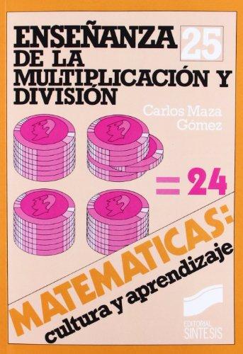 9788477381211: Enseanza de La Multiplicacion y Division - 24 (Spanish Edition)