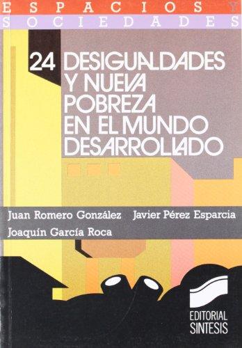 Desigualdades y Nueva Pobreza en el Mundo: Romero Gonzalez, Juan,