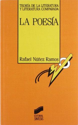 Poesia, La (Teoria de la literatura y literatura comparada) (Spanish Edition): Nunez Ramos, Rafael,...