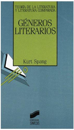 9788477381754: Generos Literarios (Teoría de la literatura y literatura comparada) (Spanish Edition)