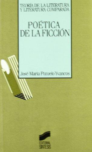 9788477381921: Poética de la ficción (Teoría de la literatura y literatura comparada)