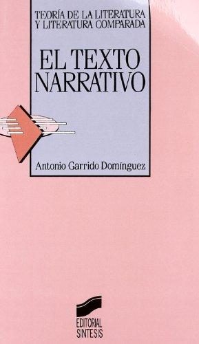 9788477382041: Texto Narrativo, El (Teoria de la Literatura y Literatura Comparada) (Spanish Edition)