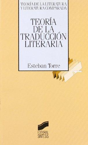 9788477382201: Teoria de la traduccion literaria [Lingua spagnola]
