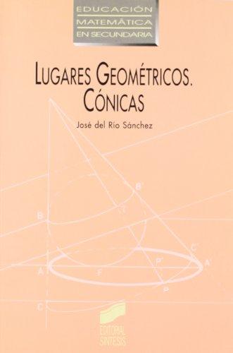 9788477382300: Lugares Geometricos - Conica (Spanish Edition)