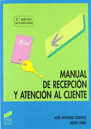 Manual De Recepcion Y Atencion Al Cliente: JOSE ANTONIO DORADO JUAREZ