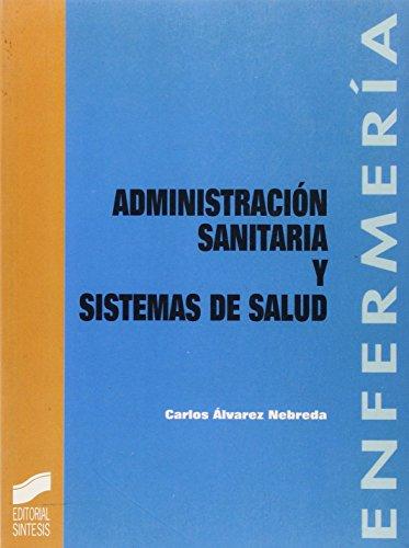 9788477382331: Administracion Sanitaria y Sistemas de Salud (Spanish Edition)