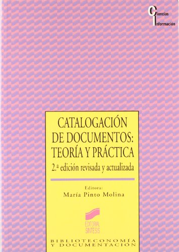 9788477382379: Catalogacion de Documentos: Teoria y Practica (Spanish Edition)