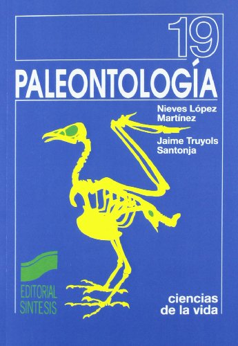 Paleontologia (Spanish Edition): Lopez Martinez, Nieves;