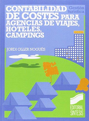 9788477382546: Contabilidad de costes: (agencias de viajes, hoteles, campings) (Gestión turística)