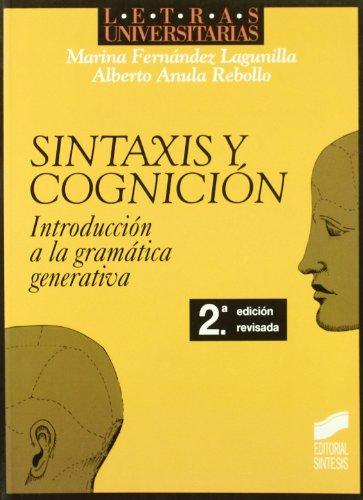 9788477382799: Sintaxis y cognición: introducción al conocimiento, el procesamiento y los déficits sintácticos (Letras universitarias)