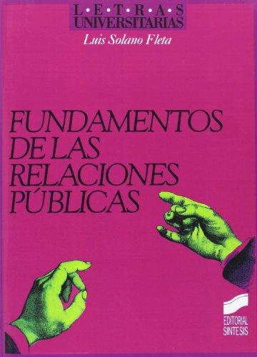9788477383147: Fundamento de las relaciones públicas (Letras universitarias)