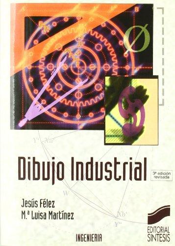 DIBUJO INDUSTRIAL: Jesus Felez - Mª Luisa Martinez