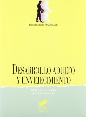 9788477383369: Desarrollo adulto y envejecimiento (Síntesis psicología. Psicología evolutiva y de la educación)