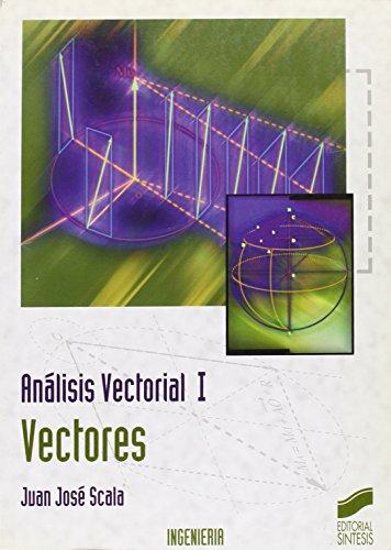 9788477383383: Análisis vectorial: vectores (Síntesis ingeniería. Ingeniería industrial)