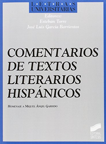 9788477383451: Comentario de textos literarios hispánicos