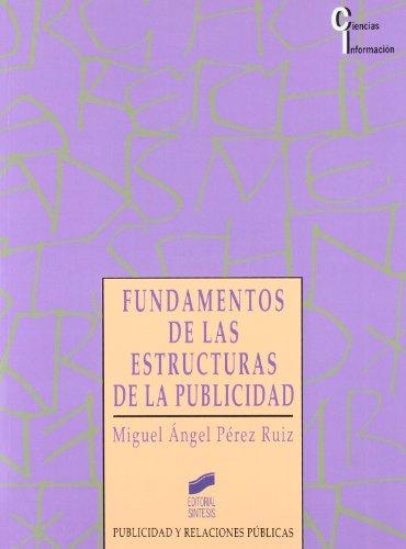 9788477383536: Fundamentos de Las Estructuras de La Publicidad (Spanish Edition)