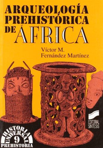 9788477383796: Arqueología prehistórica en África (Historia universal. Prehistoria)