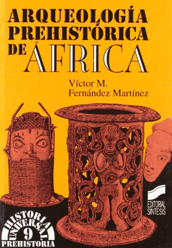 9788477383796: Arqueologia Prehistorica En Africa (Spanish Edition)