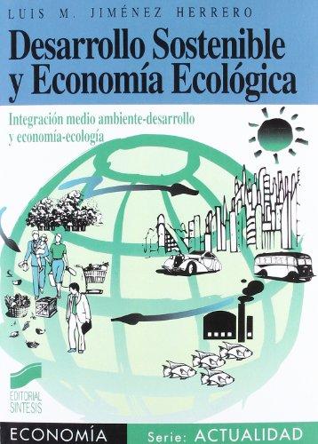DESARROLLO SOSTENIBLE Y ECONOMÍA ECOLÓGICA: JIMÉNEZ HERRERO, LUIS