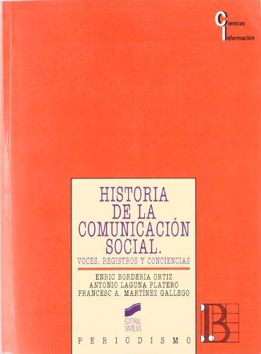 historia de la comunicación social voces registros y conciencias pdf
