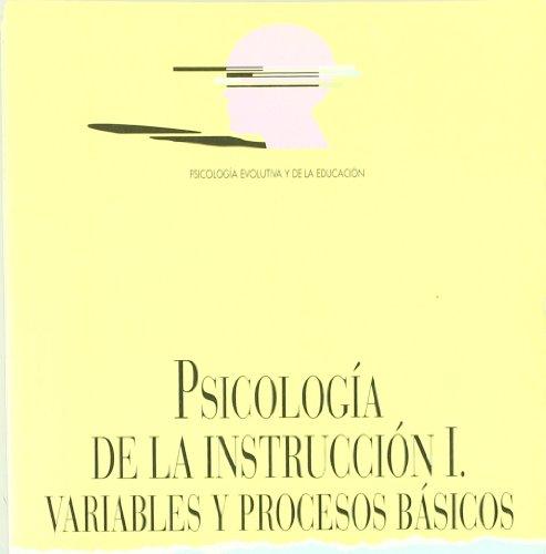 PSICOLOGÍA DE LA INSTRUCCIÓN I.VARIABLES Y PROCESOS BÁSICOS: BELTRÁN LLERA, J....