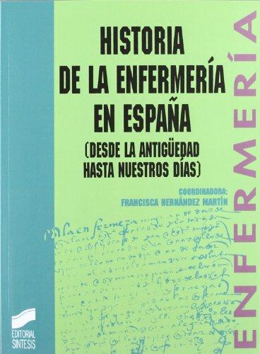 9788477384083: Historia de La Enfermeria En Espaa (Enfermeria) (Spanish Edition)