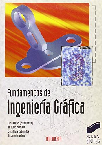 9788477384168: Fundamentos de Ingenieria Grafica (Spanish Edition)