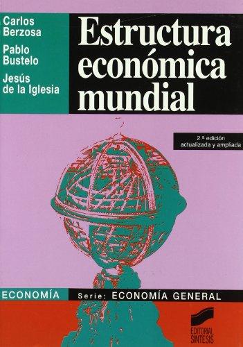 9788477384397: Estructura económica mundial (Síntesis economía. Economía general)