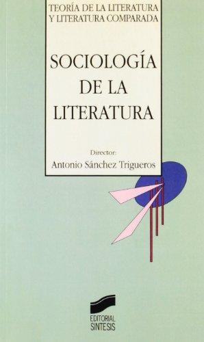 9788477384427: Sociología de la literatura (Teoría de la literatura y literatura comparada)