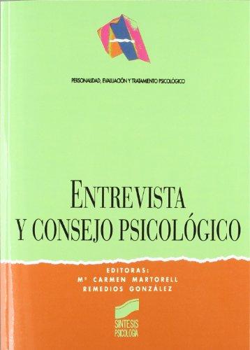 Entrevista y Consejo Psicologico (Spanish Edition): Martorell, Maria Carmen,