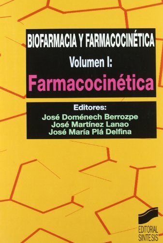 9788477385424: Biofarmacia y farmacocinética: Vol.1