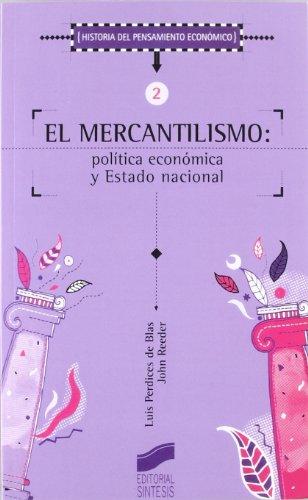 9788477385479: El mercantilismo (Historia del pensamiento económico)