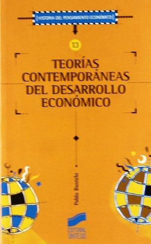 Teorías contemporáneas del desarrollo económico: Bustelo, Pablo