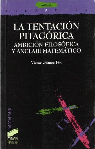 9788477385707: La tentación pitagórica: 3 (Filosofía. Hermeneia)