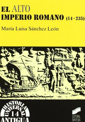 9788477385851: Alto Imperio Romano 14 - 235, El (Spanish Edition)