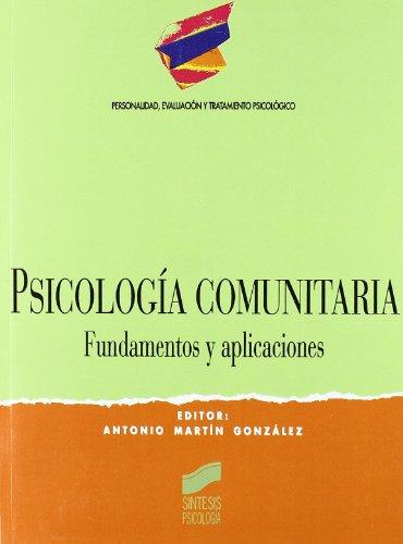 9788477385905: Psicologia Comunitaria -Fundamentos y Aplicaciones (Spanish Edition)