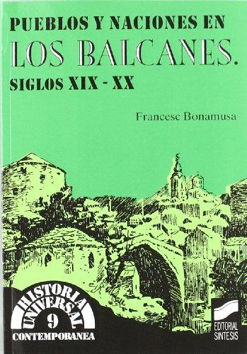 PUEBLOS Y NACIONES EN LOS BALCANES, S.XIX-XX: BONAMUSA I GASPÀ,
