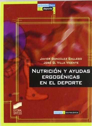 9788477386094: Nutricion y Ayudas Ergogenicas En El DePorte (Spanish Edition)