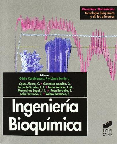 9788477386117: Ingenieria Bioquimica (Spanish Edition)
