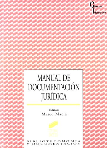 Manual de Documentacion Juridica (Spanish Edition): Mateo Macia