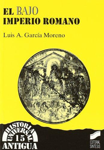 9788477386209: Bajo Imperio Romano, El - 15 (Spanish Edition)