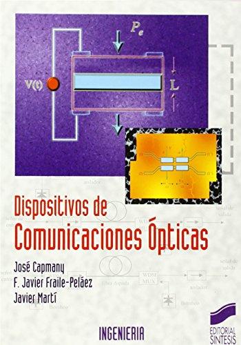 DISPOSITIVOS DE COMUNICACIONES ÓPTICAS: CAPMANY FRANCOY, JOSÉ