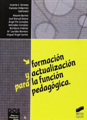 9788477386384: Formación y actualización para la función pedagógica (Didáctica y organización escolar)